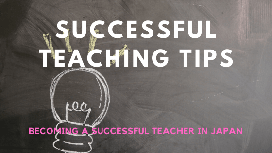 Successful Teaching tips