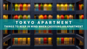 Life-in-Tokyo-Things-to-keep-in-mind-when-choosing-an-apartment..png